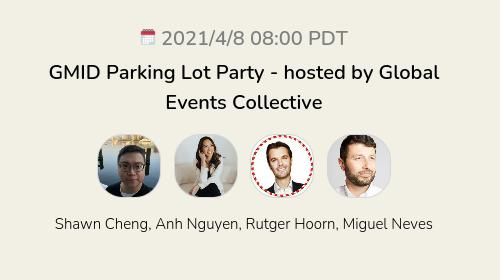 global events collective GMID parking lot party